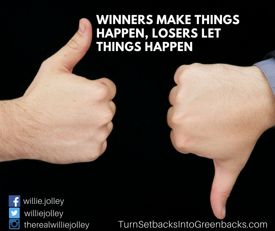 Are you a winner or a loser? #DailyMotivation #MakeItHappen #Winners #GoBigOrGoHome #TurnSetbacksIntoGreenbacks