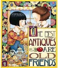 Friendship + Antique Teapots = My favorite of all Mary Engelbreit's artwork