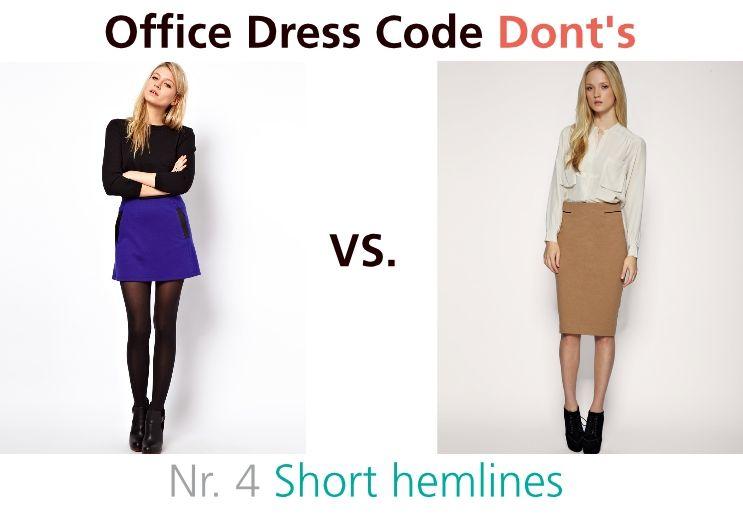 Office Dress Code Don't Nr. 4 Short Hemlines Hemlines That