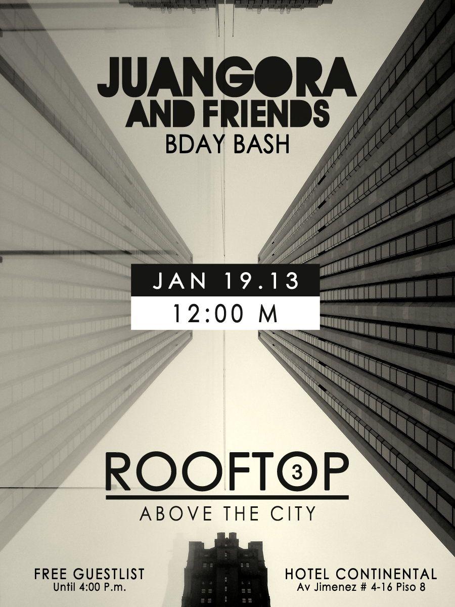 JUANGORA & FRIENDS BDAY BASH