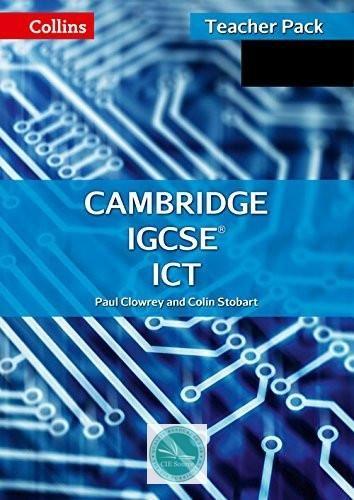 Collins IGCSE ICT - Cambridge IGCSE Teacher Guide Second