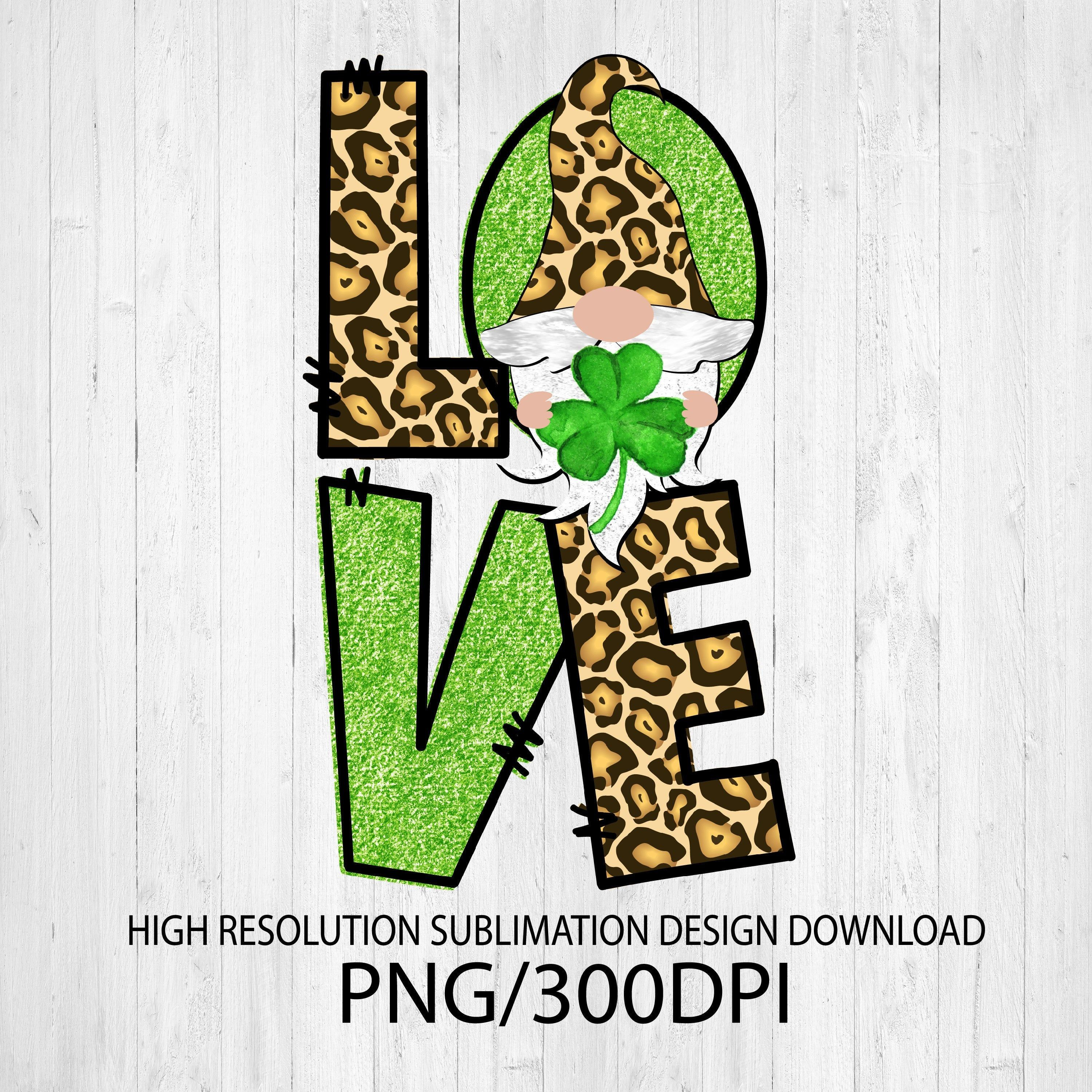 Download St. Patrick's Day Gnome LOVE PNG file for sublimation ...
