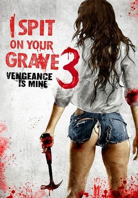 i spit on your grave 3 full movie in hindi watch online free