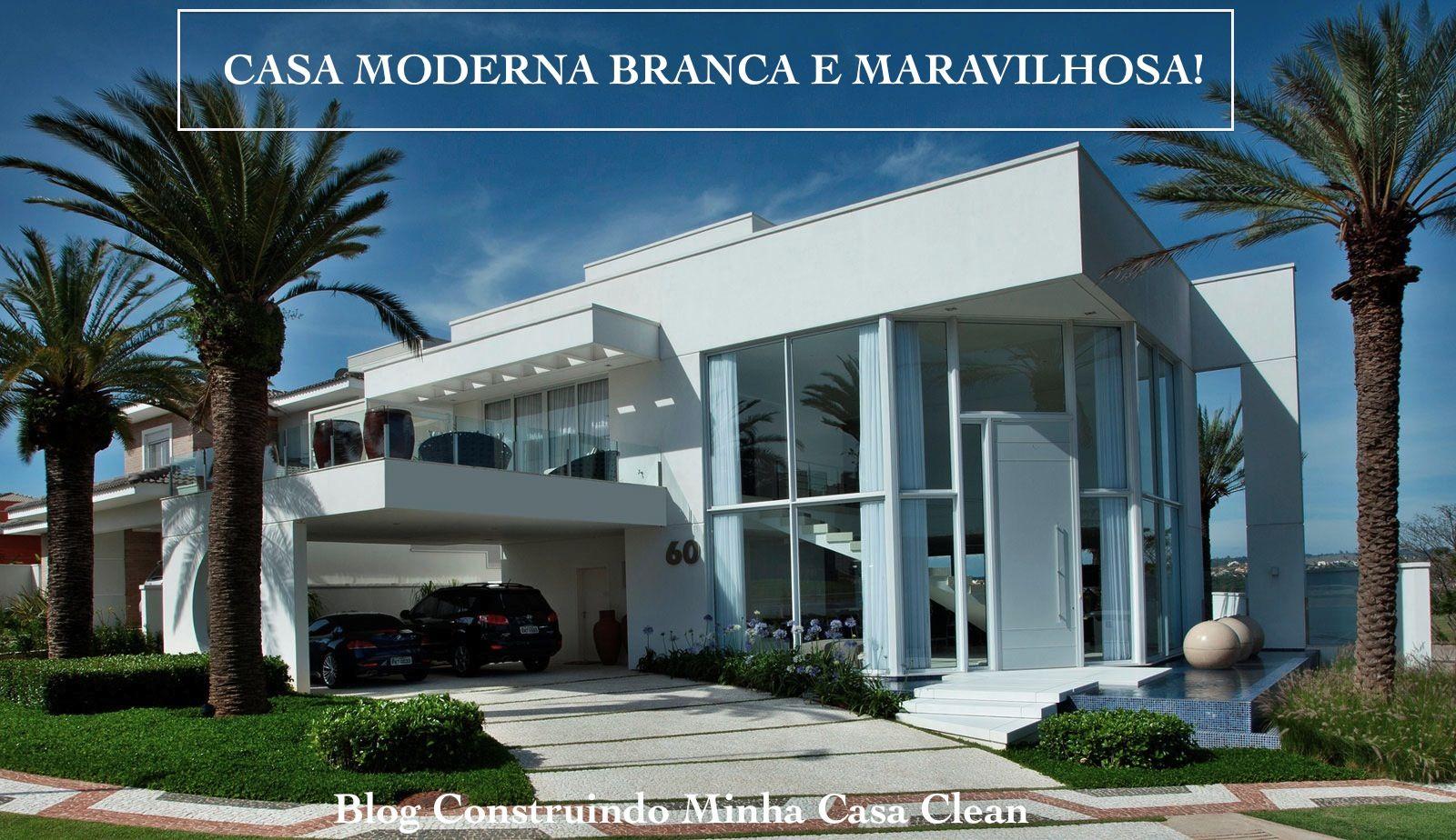 http://construindominhacasaclean.blogspot.com.br/2014/04/casa-branca ...