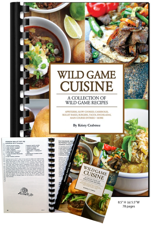 Wild Game Cookbooks Elk Recipes Venison Recipes Food Recipes