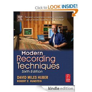 Modern Recording Techniques, Sixth Edition [Kindle Edition]