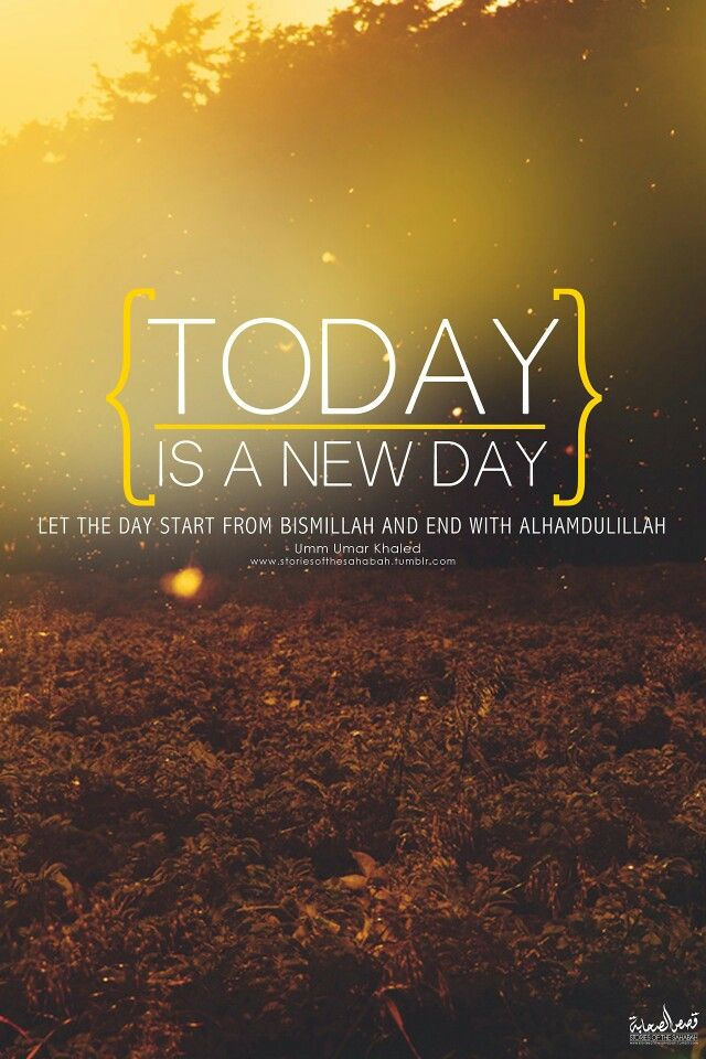 Good Morning Quotes New Day : A new day good morning everyone islamic quotes