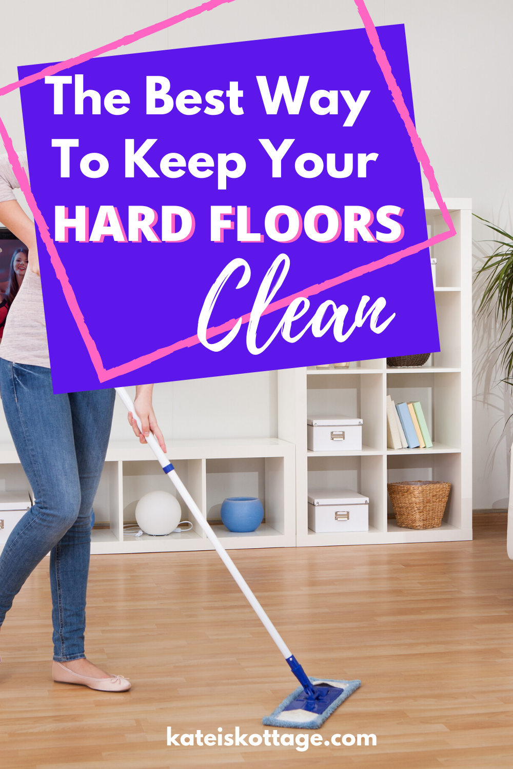 The Best Way To Keep Your Hard Floors Clean Cleaning Cleaning Hacks Flooring