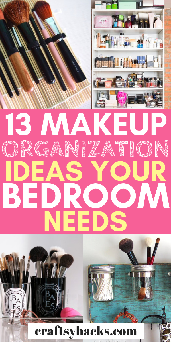 13 Genius Beauty Product Organization Ideas Makeup