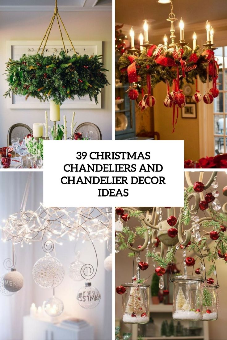 christmas chandeliers and chandelier decor ideas cover | xmas crafts ...