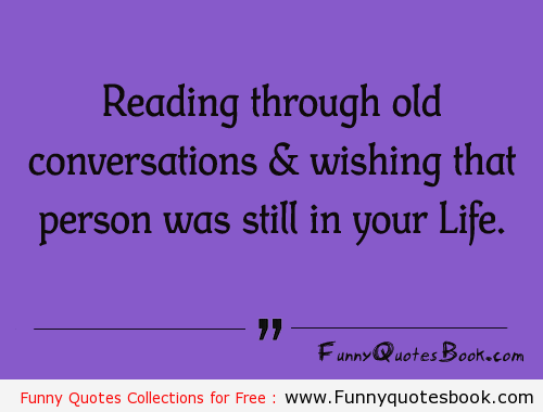 When You Are Missing Someone Badly Funny Quotes Book Quotes Quotes
