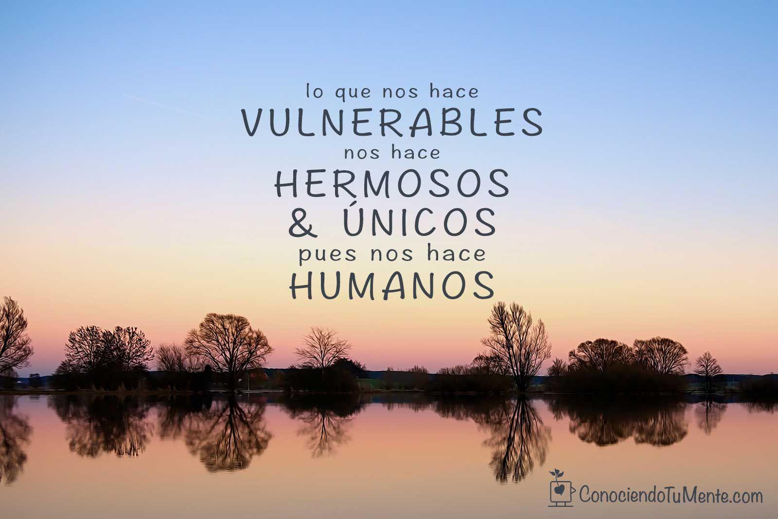 La #vulnerabilidad suena como la verdad y se siente como coraje. La verdad y