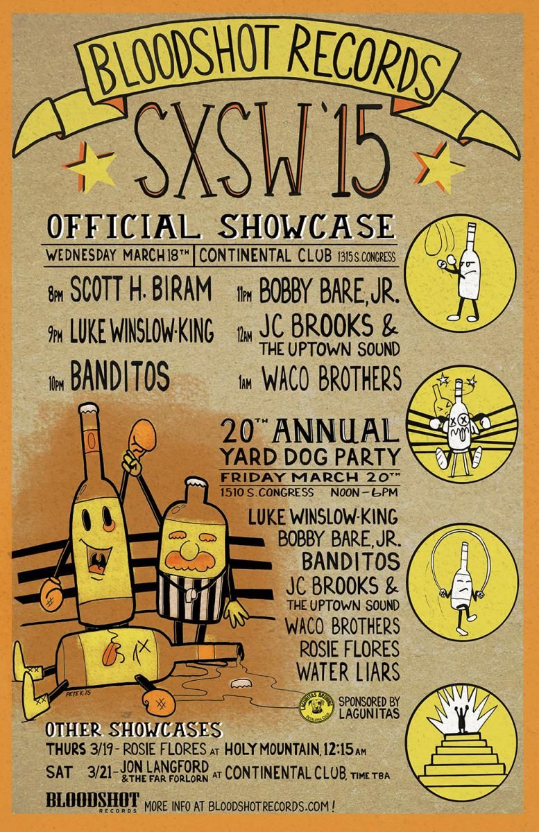 Bloodshot Records 20th Annual Yard Dog Party | Friday, March 20, 2015 | 12-6pm | Yard Dog Gallery: 1510 S. Congress Ave., Austin, TX 78704 | Free daytime party/showcase; open to the public (badges/wristbands only required for Wednesday evening showcase) | Details: https://www.bloodshotrecords.com/bloodshot-knockin-em-out-and-knockin-em-back-sxsw-2015