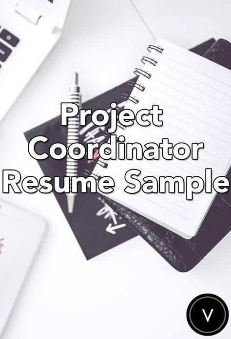Project Coordinator Resume Sample Job search/resume Pinterest