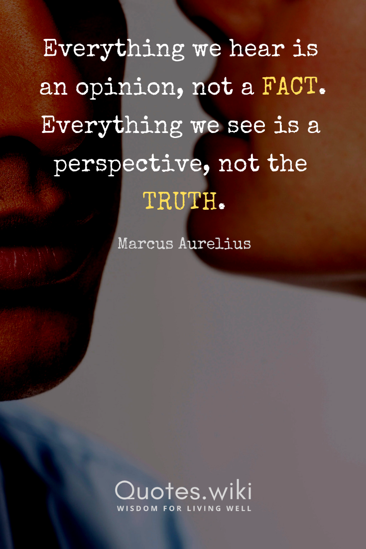 Facts And Truth Opinion Quotes Real Quotes Life Quotes Deep