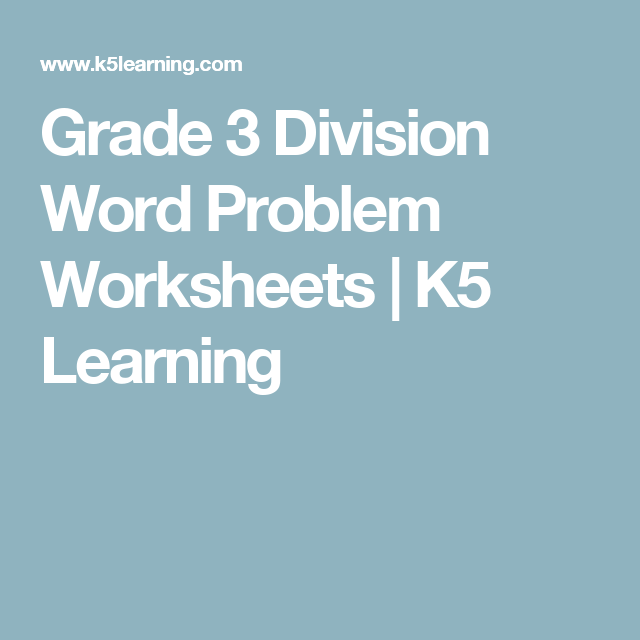 Grade 3 Division Word Problem Worksheets | K5 Learning | elementary ...