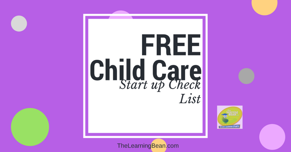 Are You Considering Opening Up Your Own Home Daycare Or Child Care Center Get A Complete Checklist With Everything Need To Start Business