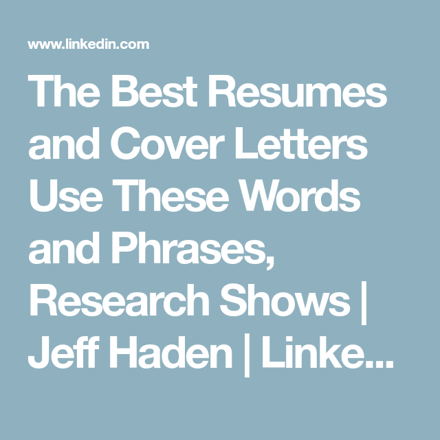 Resume Phrases To Use Best The Best Resumes And Cover Letters Use These Words And Phrases .