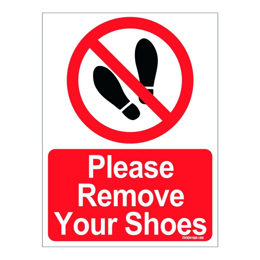 Clickforsign please remove your shoes self adhesive vinyl