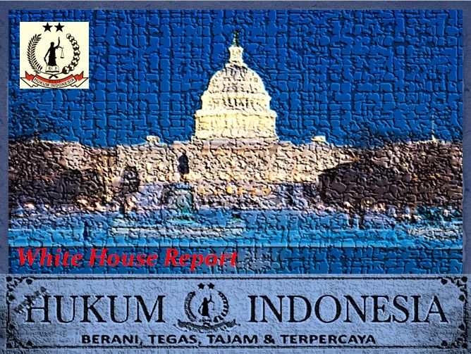 WHITE HOUSE REPORT Indonesia