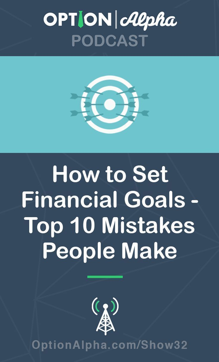 How to Set Financial Goals: 10 Financial Goal Setting ...