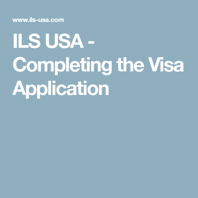 Completing The Visa Lication