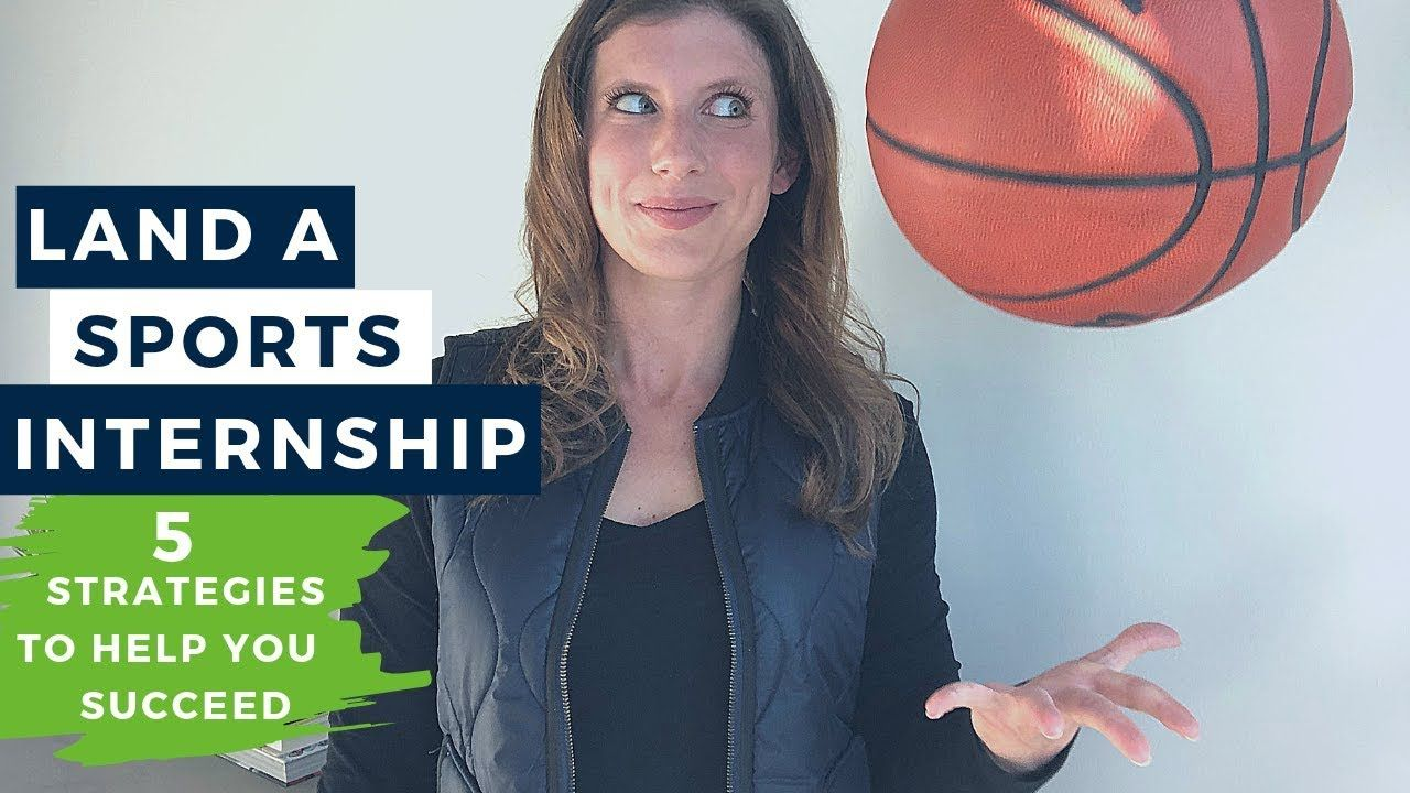 How to Get an Internship in Sports Sharing 5 strategies
