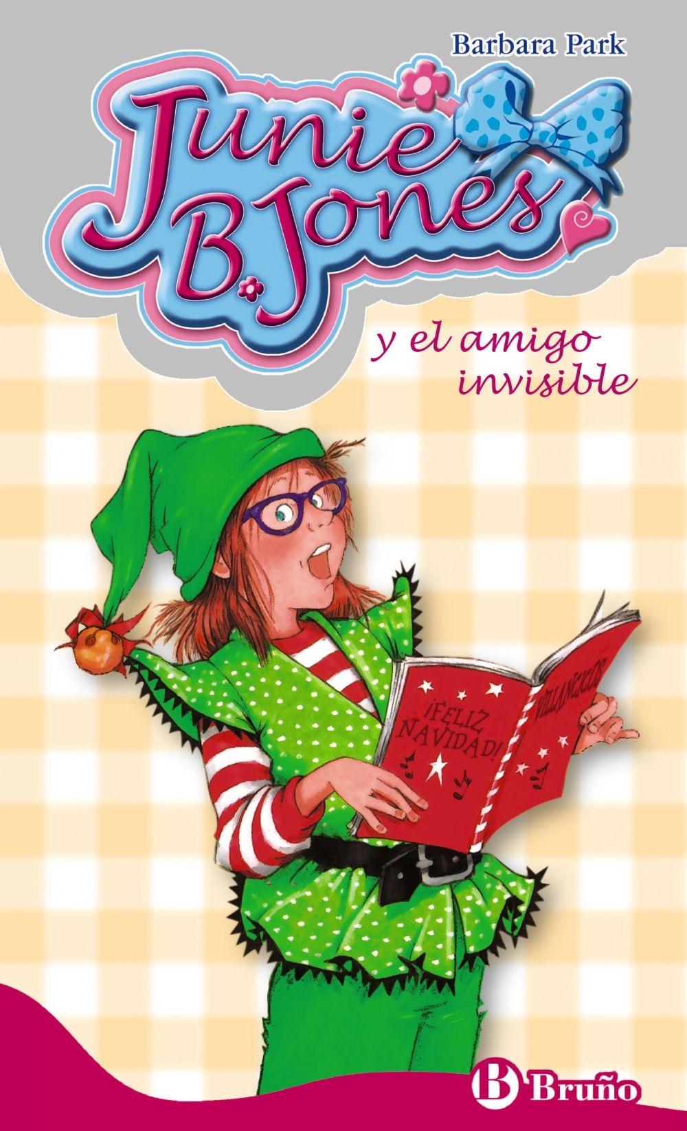 Junie B Jones Y El Amigo Invisible Barbara Park Ya Es Casi Navidad Tiempo De Paz Y Amor Y De Celebrar Musica Para Niños Libros Para Niños Amigo Invisible