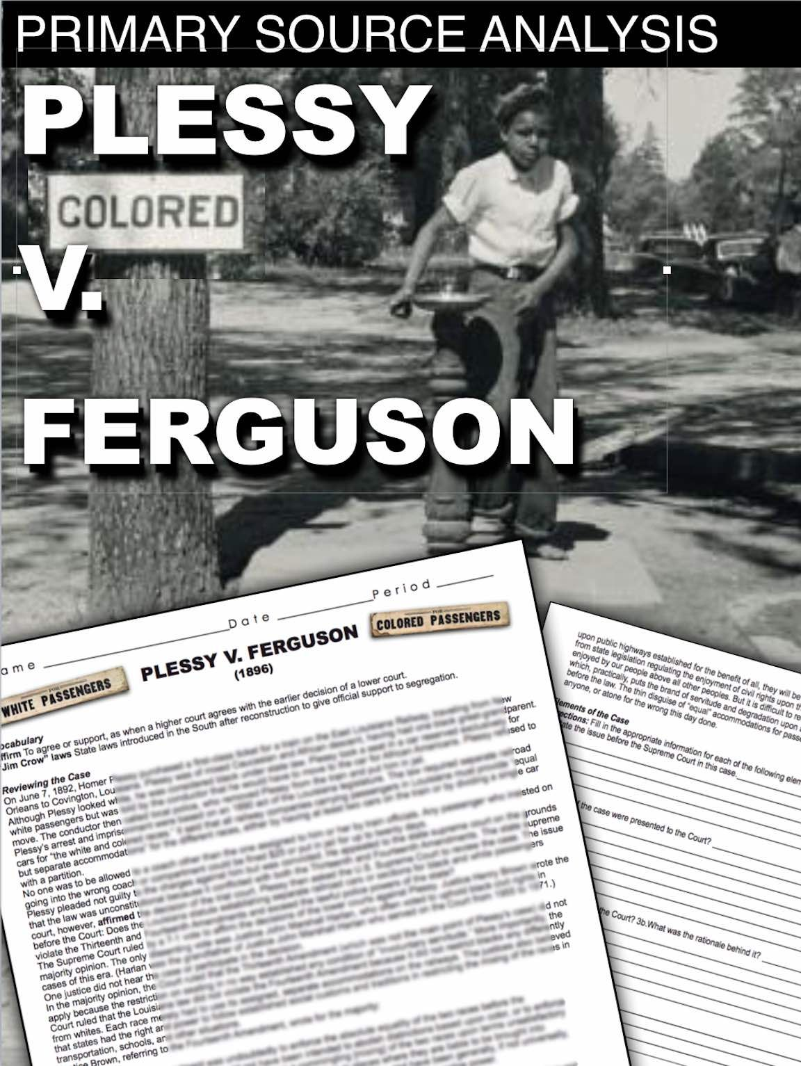 Plessy V Ferguson Primary Source Activity Jim Crow