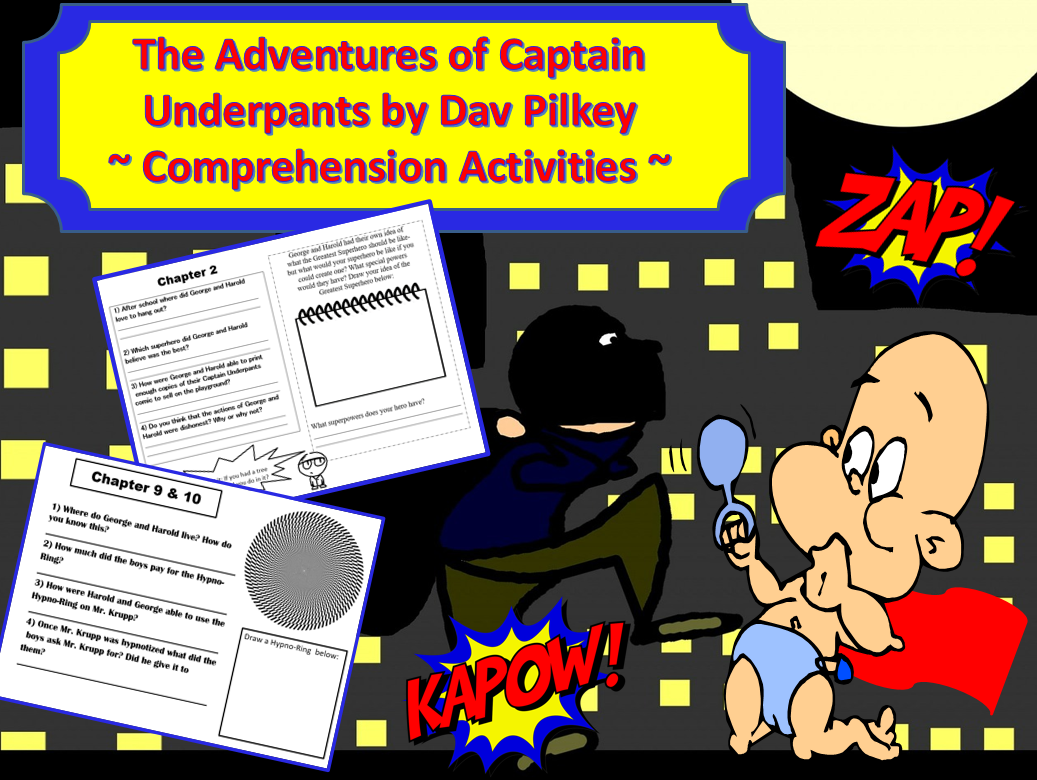 The Adventures Of Captain Underpants Comprehension