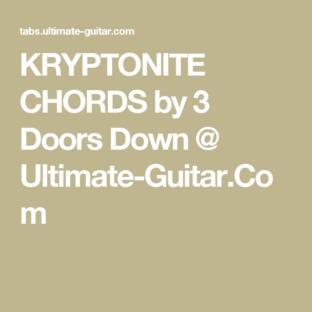 KRYPTONITE CHORDS by 3 Doors Down @ Ultimate-Guitar.Com   Musical ...