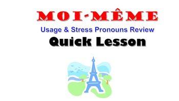 bd7c969173bd4d4e590638c6b832b1d5 indefinite adjective (moi meme) with stress pronoun review french