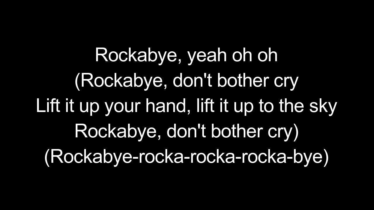 Rockabye Baby. Clean Bandit ft. Sean Paul & Anne-Marie Lyics