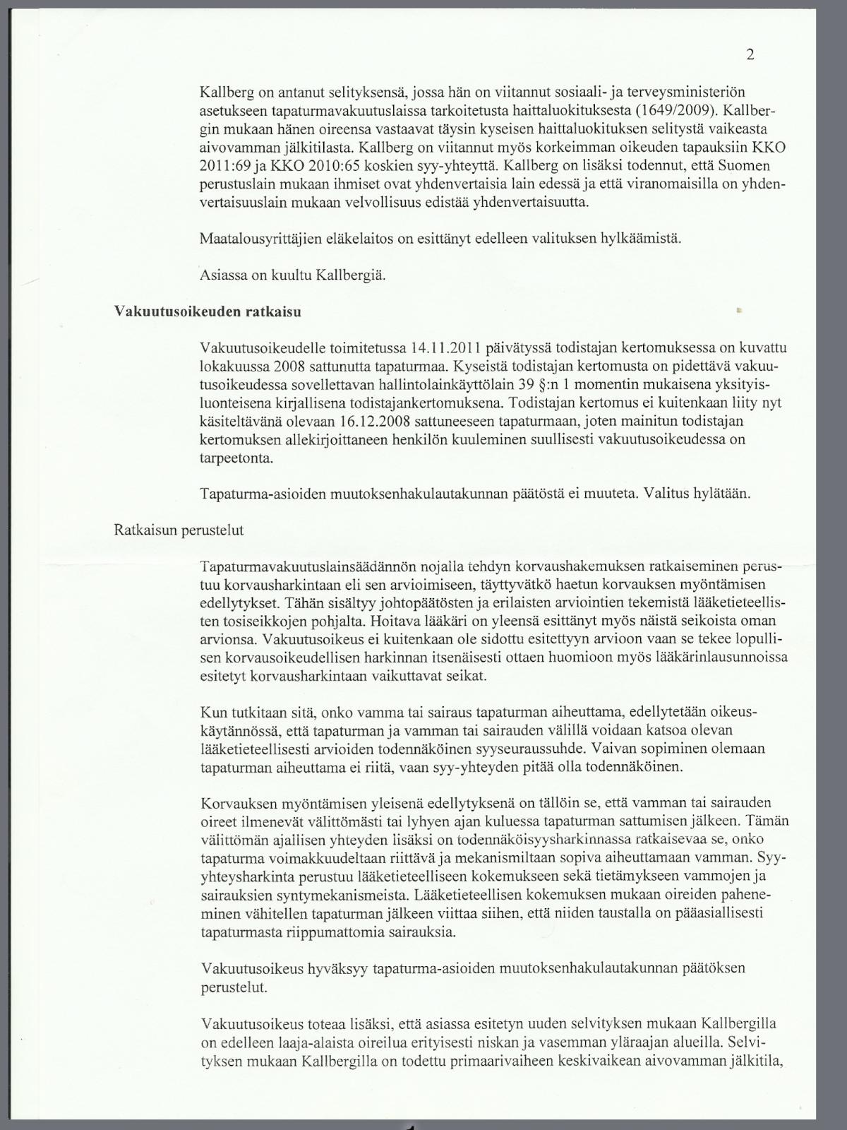 Älä sairastu vakavasti!: Tapaus Hans Kallberg, osa 3 – Vakuutuslääketiede vs todellinen lääketiede