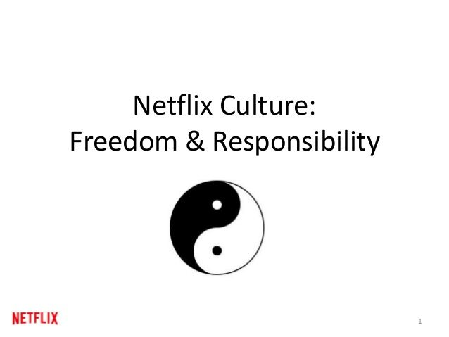 Netflix Culture: Freedom & Responsibility, We Seek