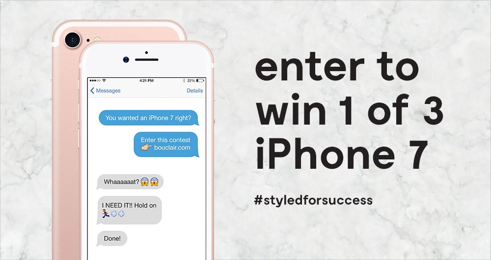 Win one of three iPhone 7! Refer a friend to this contest to receive