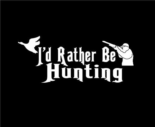 I/'d Rather Be In The Woods Hunting Camping Car Truck Window Laptop Decal Sticker