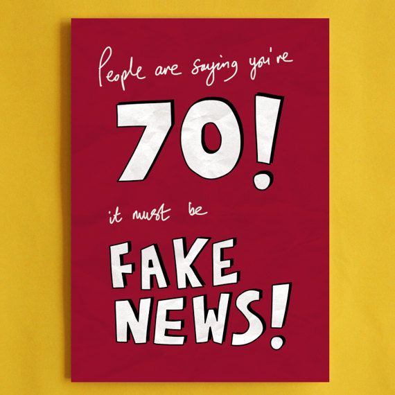 Fake News 70th Birthday Card Funny Political Greeting Cards