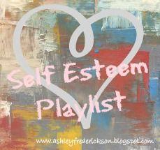 Self Esteem Playlist
