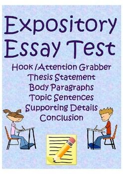 Expository essay test- hook, thesis statement, body paragraphs ...