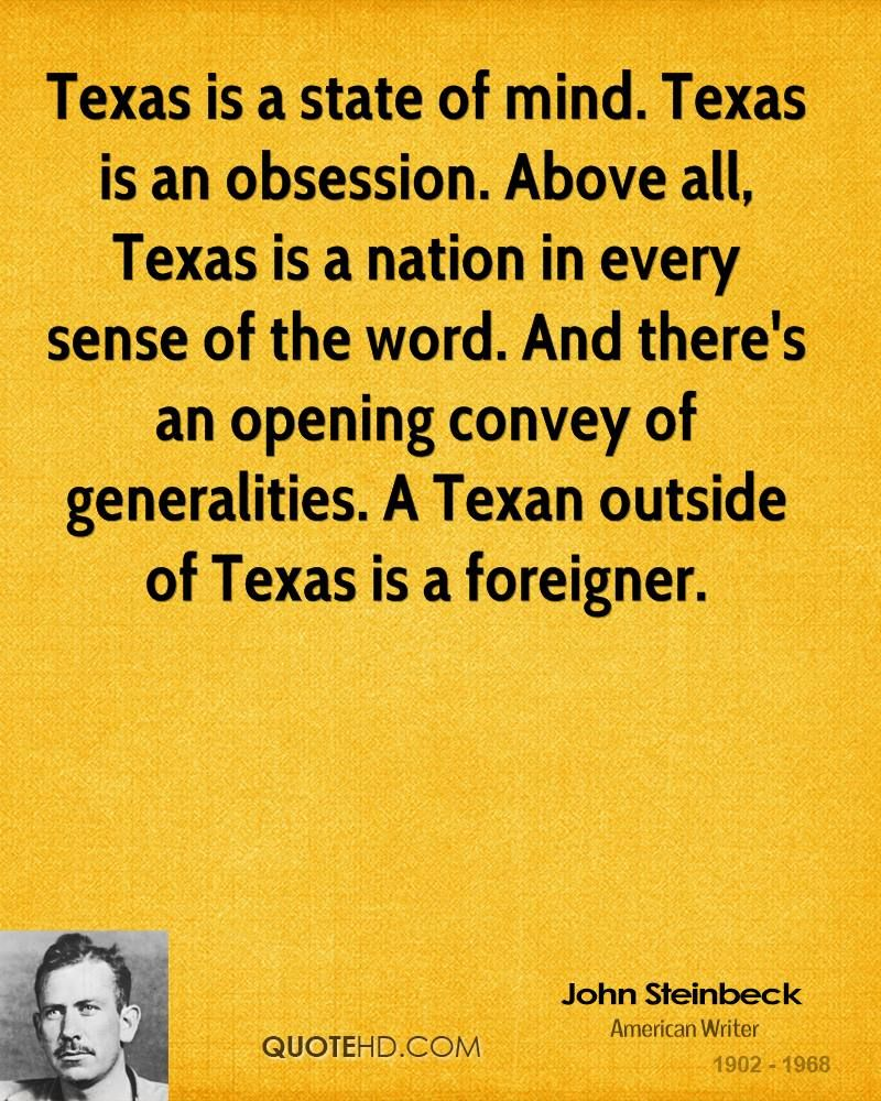 Love Obsession Quotes Texas Is A State Of Mindtexas Is An Obsessionabove All Texas