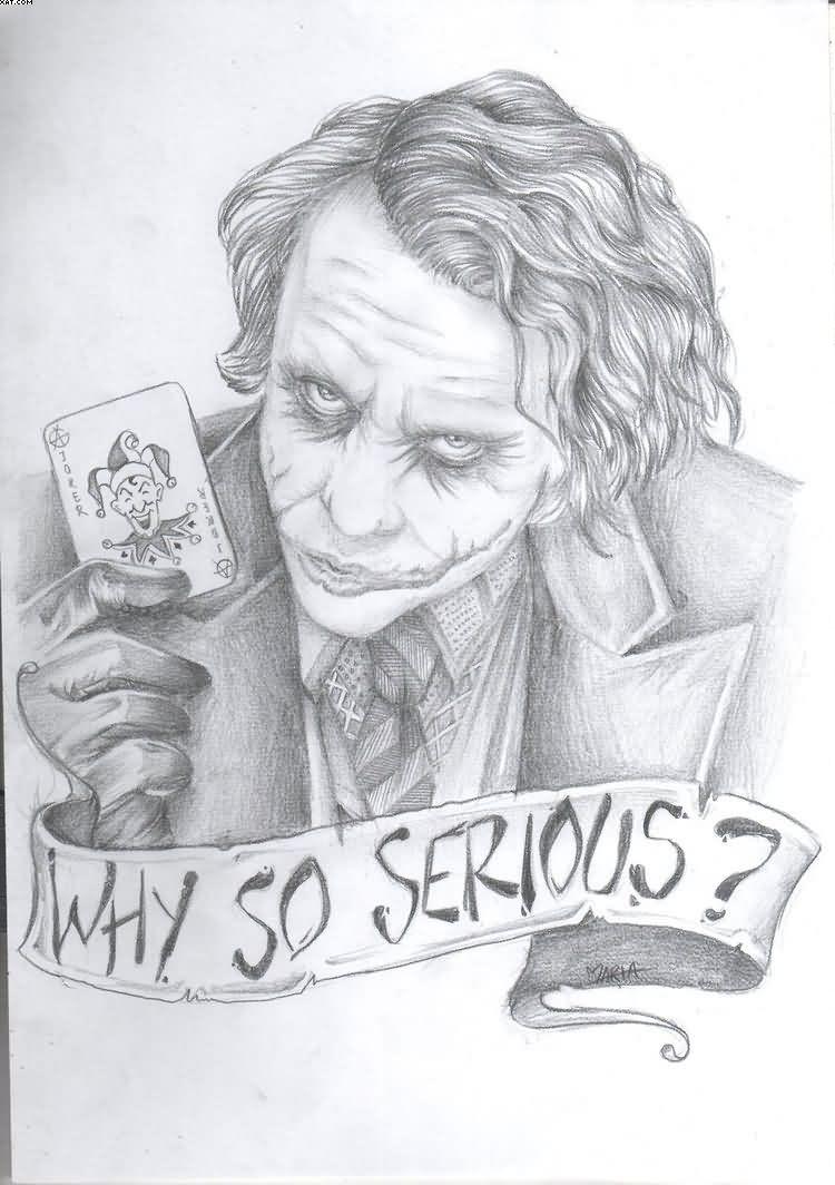 Why So Serious Joker Tattoo Sketch Tattoos Tattoos Tattoo