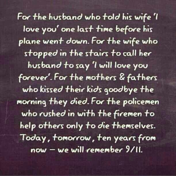 9 11 Never Forget Quotes: #love #9/11 #quotes