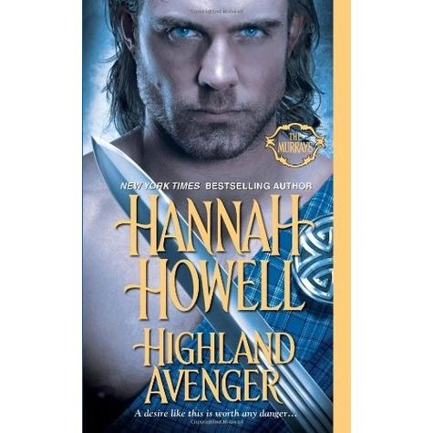 Highland Avenger (Murray Family #18) by Hannah Howell *4 Stars - Hotness Rating 3 out of 5*