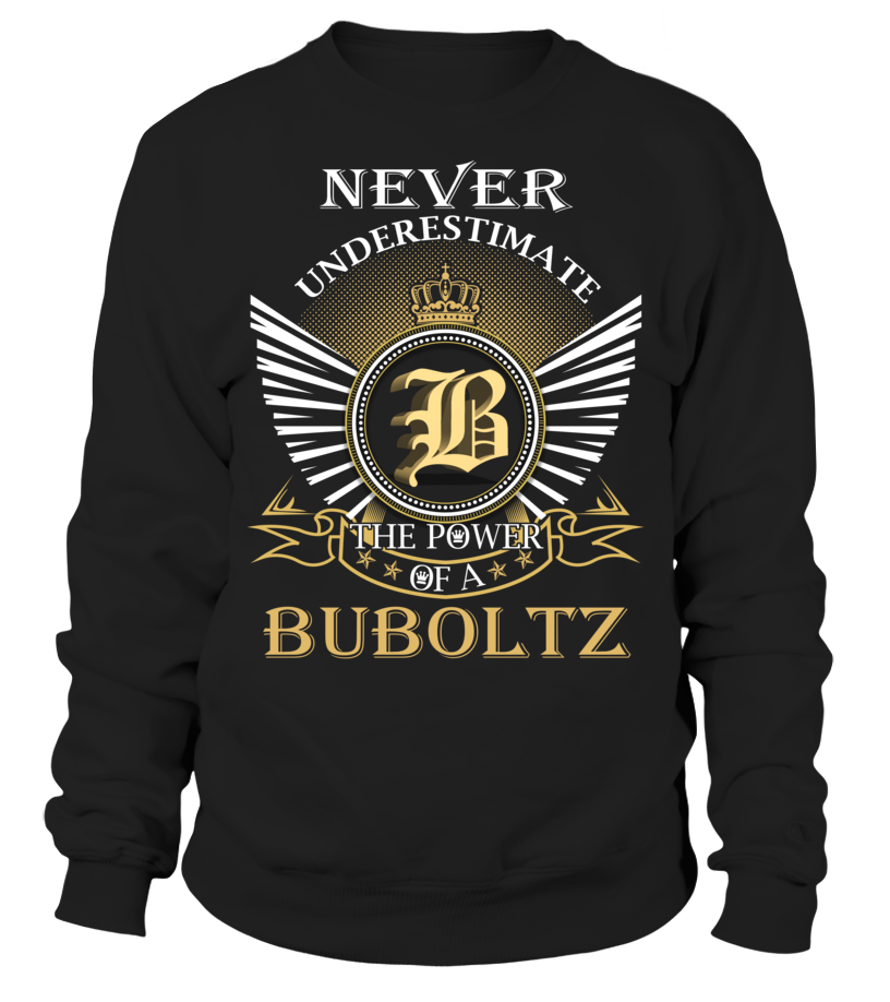 Never Underestimate the Power of a BUBOLTZ