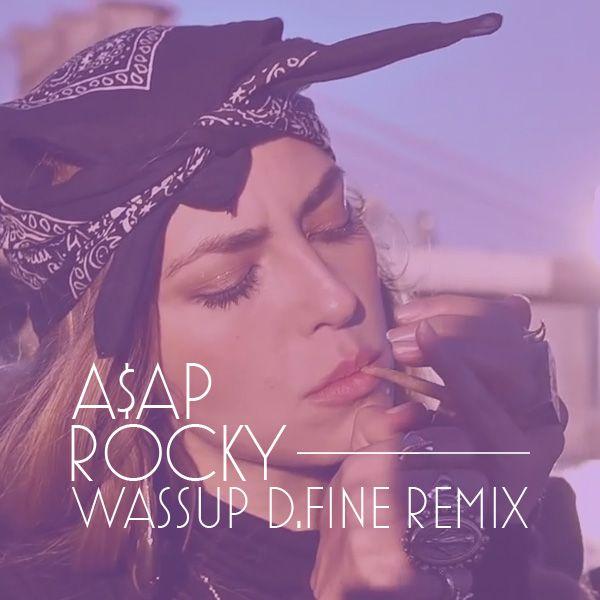A$AP Rocky - Wasup remix #hiphop