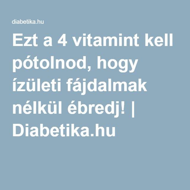 vitamin izületi gyulladás