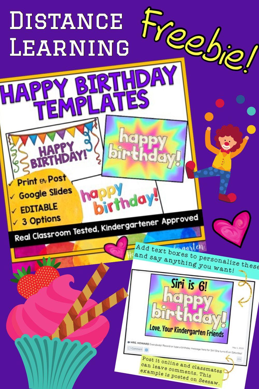 Happy Birthday Templates In Google Slides Perfect For Distance Learning Happy Birthday Template Happy Birthday Google Classroom Birthday