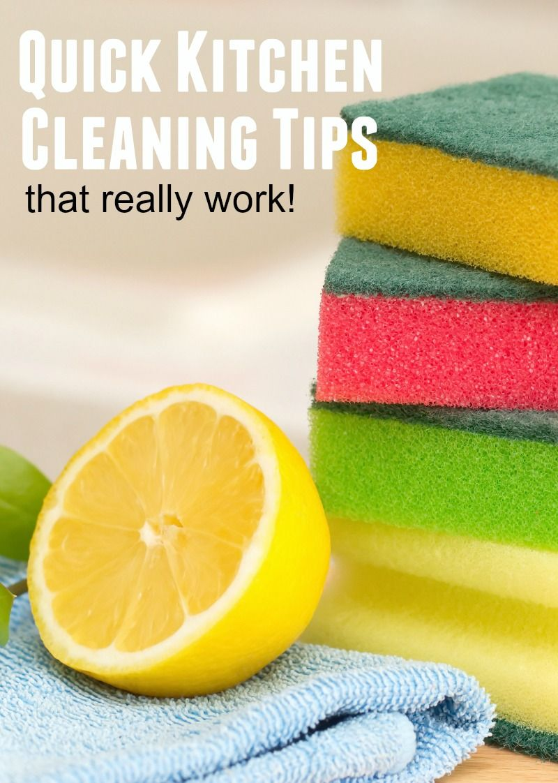 Quick kitchen cleaning tips that really work from an over-worked Mom.