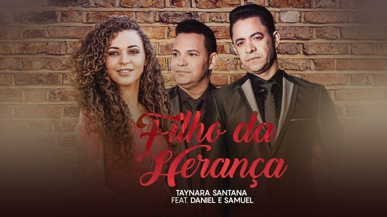 Filho Da Heranca Taynara Santana Feat Daniel E Samuel Lyric